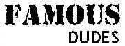 FamousDudes